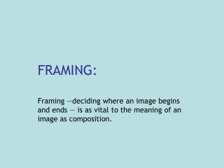 FRAMING: