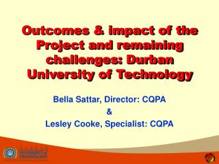 Outcomes & impact of the Project and remaining challenges: Durban University of Technology