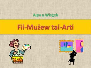 Fil-Mużew tal-Arti