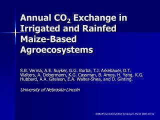 Annual CO 2  Exchange in Irrigated and Rainfed Maize-Based Agroecosystems