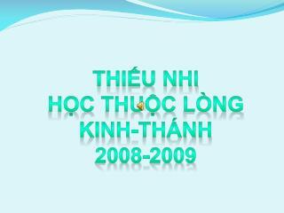 Thiếu Nhi Học Thuộc Lòng Kinh-thánh 2008-2009