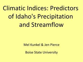Mel Kunkel  Jen Pierce  Boise State University