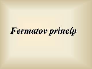 Fermatov princíp