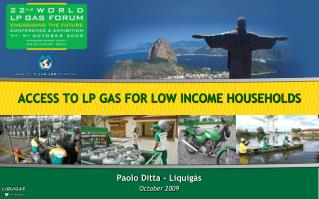 ACCESS TO LP GAS FOR LOW INCOME HOUSEHOLDS