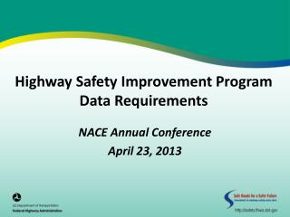 Highway Safety Improvement Program Data Requirements