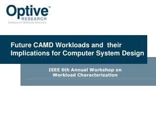 Future CAMD Workloads and  their  Implications for Computer System Design