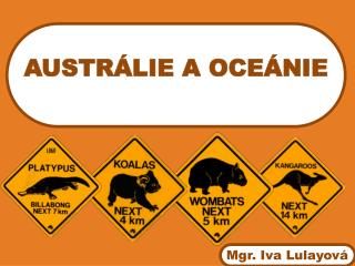 AUSTRÁLIE A OCEÁNIE 10 min + vyhodnocení + diskuse text tabule