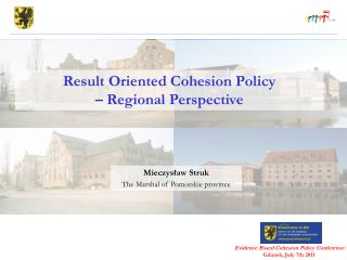 Result Oriented Cohesion Policy  – Regional Perspective