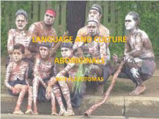 LANGUAGE AND CULTURE ABORIGINALS