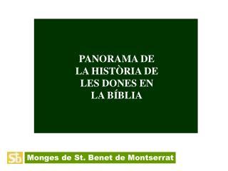 PANORAMA DE  LA HISTÒRIA DE  LES DONES EN  LA BÍBLIA