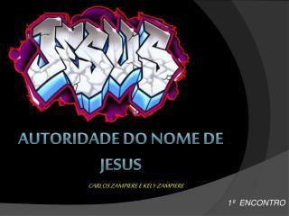 AUTORIDADE DO NOME DE JESUS