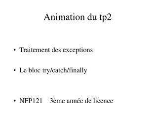 Animation du tp2