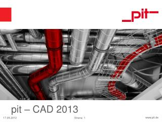 pit – CAD 2013