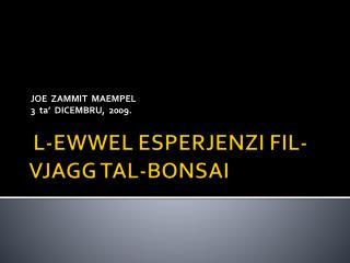JOE  ZAMMIT  MAEMPEL 3  ta'  DICEMBRU,  2009.