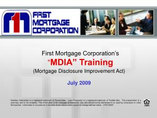 "First Mortgage Corporation's "" MDIA"" Training"