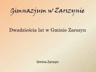 Gimnazjum w Zarszynie