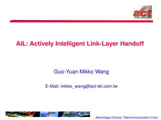 AIL: Actively Intelligent Link-Layer Handoff
