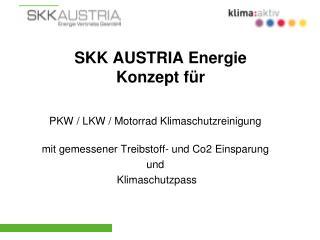 SKK AUSTRIA Energie  Konzept für