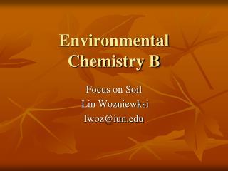 Environmental Chemistry B