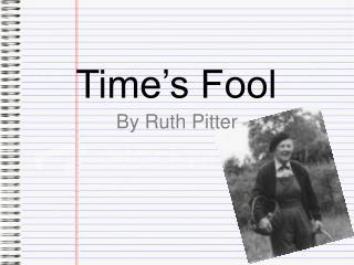 Time s Fool