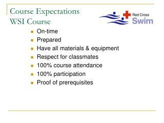 Course Expectations WSI Course