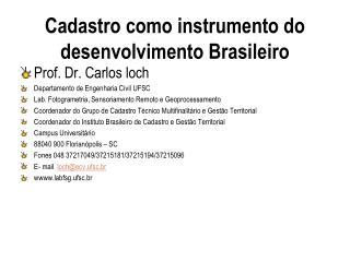 Cadastro como instrumento do desenvolvimento Brasileiro