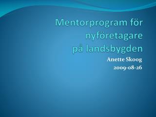 Mentorprogram för nyföretagare  på landsbygden
