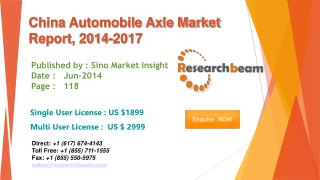 China Automobile Axle Market Size, Share, study 2014-2017