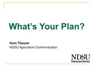 Kent Theurer  NDSU Agriculture Communication