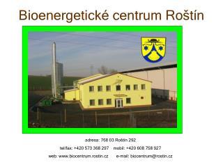 Bioenergetické centrum Roštín