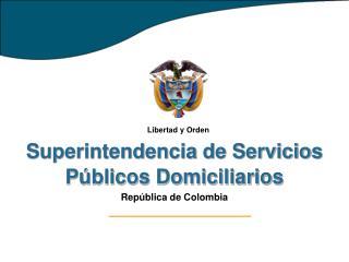 VIGILANCIA Y CONTROL DEL SERVICIO PÚBLICO DOMICILIARIO DE ENERGÍA ELÉCTRICA EN COLOMBIA