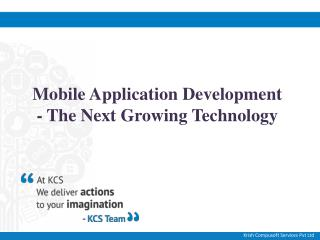 Mobile Application Development - The Next Growing Technology