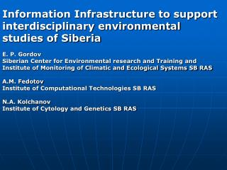 Information Infrastructure to support interdisciplinary environmental studies of Siberia