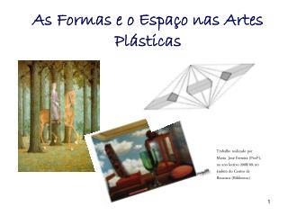 As Formas e o Espaço nas Artes Plásticas