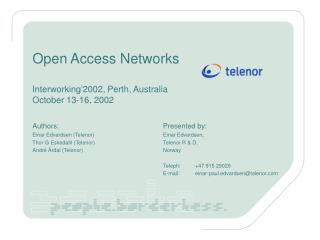 Open Access Networks Interworking'2002, Perth, Australia October 13-16, 2002