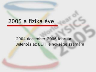 2005 a fizika éve