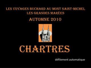 Les voyages BUCHARD au Mont Saint-Michel Les Grandes marées