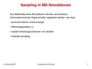 Sampling in MD-Simulationen