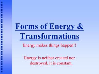 Forms of Energy & Transformations