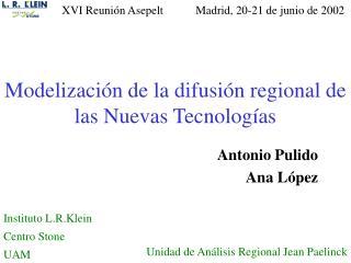 Modelización de la difusión regional de las Nuevas Tecnologías