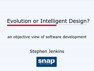 Evolution or Intelligent Design?