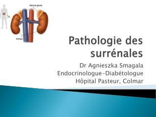 Pathologie des surrénales