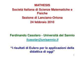 MATHESIS Società Italiana di Scienze Matematiche e Fisiche Sezione di Lanciano-Ortona
