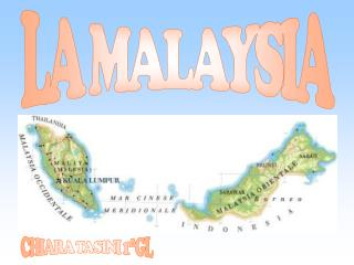LA MALAYSIA
