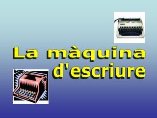 La màquina