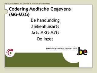 Codering Medische Gegevens  (MG-MZG)