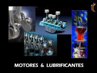 MOTORES  &  LUBRIFICANTES
