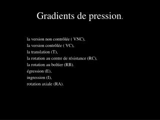 Gradients de pression .