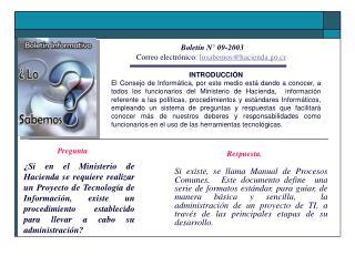 Boletín N° 09-2003 Correo electrónico:  losabemos@hacienda.go.cr