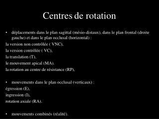 Centres de rotation